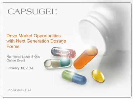Webinar - Nutritional Lipids & Oils - How next generation dosage forms create competitive market advantage